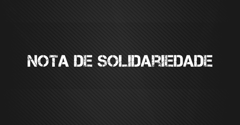 nota solidariedade